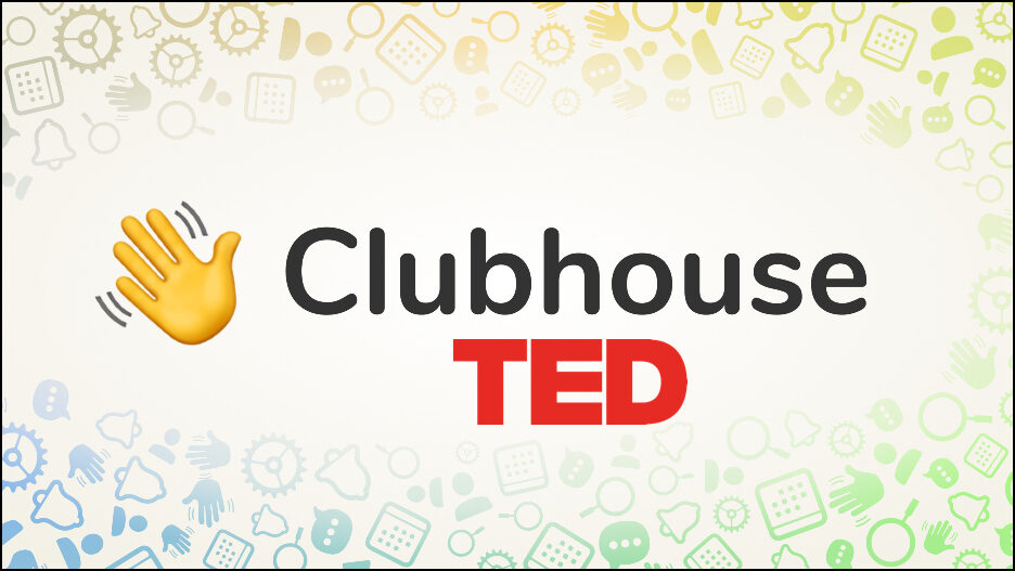 Clubhouse Ted