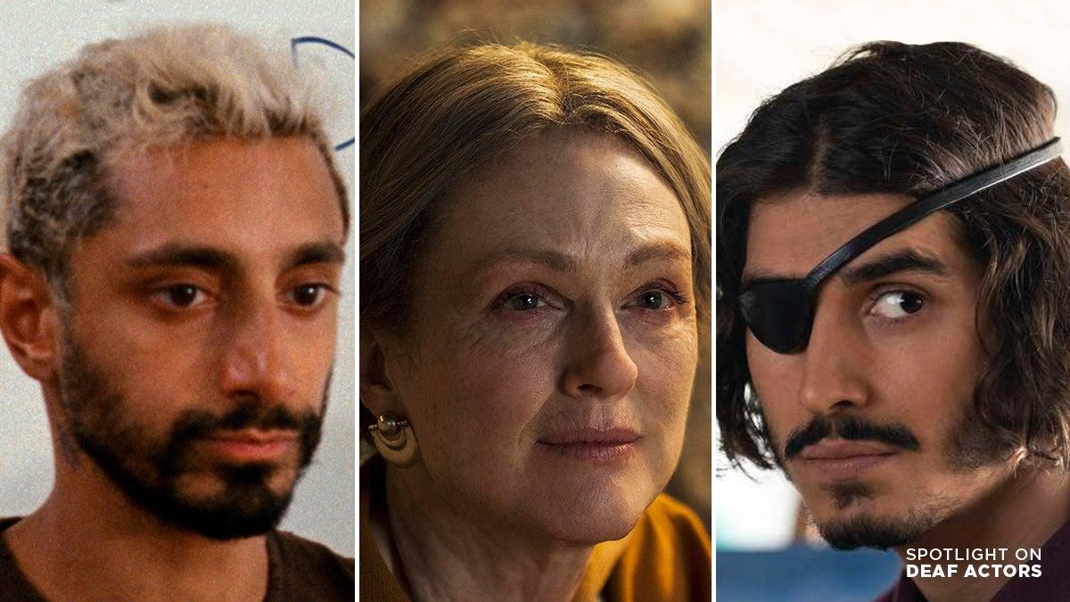 Hearing Actors Playing Deaf Characters Riz Ahmed Julianne Moore Henry Zaga
