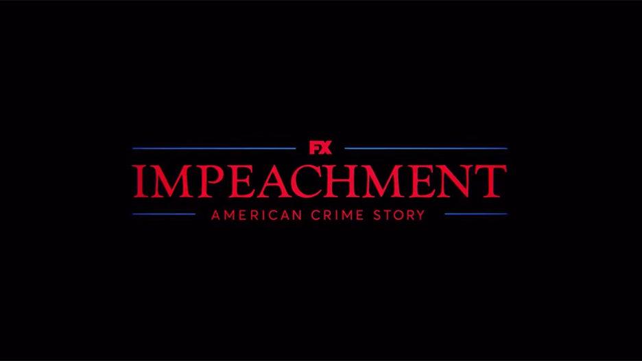 Impeachment American Crime Story