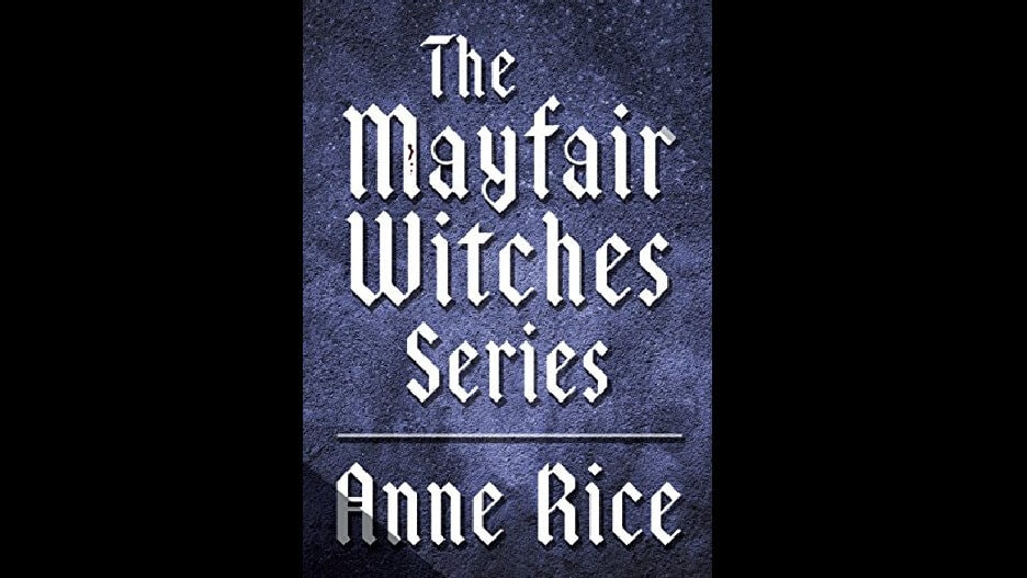 Lives of the Mayfair Witches